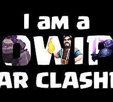 I AM A GOWIPE - Clash of Clans by renegade1984