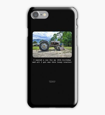 I Wanted A Car For My 18th Birthday... iPhone Case/Skin