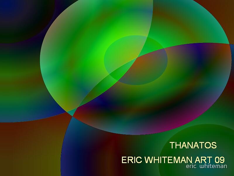 ( THANATOS )  ERIC WHITEMAN  ART  by eric  whiteman