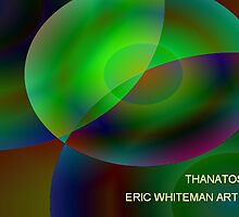 ( THANATOS )  ERIC WHITEMAN  ART  by eric  whiteman