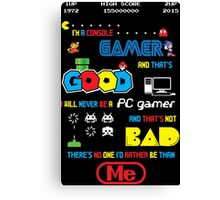 Gamer motto Canvas Print