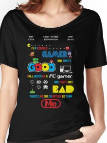Gamer motto Women's Relaxed Fit T-Shirt