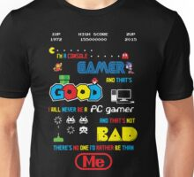 Gamer motto Unisex T-Shirt