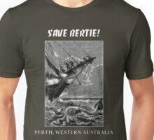 Save Bertie! Perth, WA Unisex T-Shirt