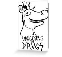 Unicorns on drugs Greeting Card