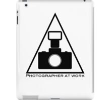 Photographer at work iPad Case/Skin
