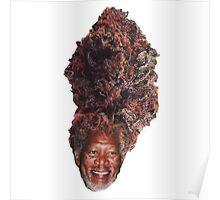morgan freeman weed head Poster