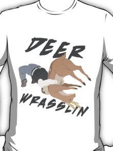 Deer Wrasslin' T-Shirt