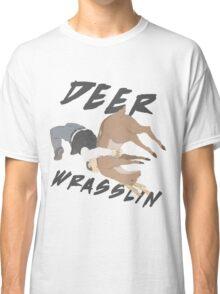 Deer Wrasslin' Classic T-Shirt