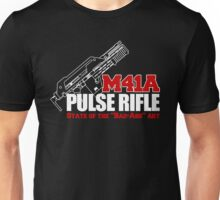 M41A Pulse Rifle State of the Badass Art Unisex T-Shirt