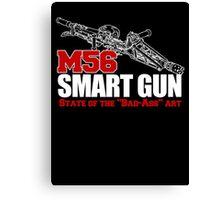 M56 Smartgun State of the Bad Ass Art Canvas Print