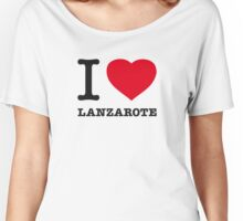 I ♥ LANZAROTE Women's Relaxed Fit T-Shirt