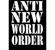 Anti New World Order Photographic Print