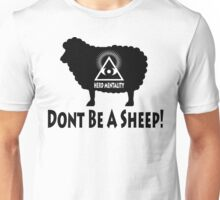 Dont Be A Sheep - Herd Mentality Unisex T-Shirt