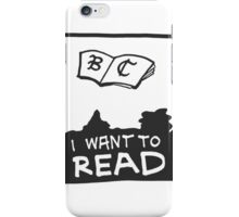 Book Club - I WANT TO READ iPhone Case/Skin