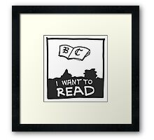 Book Club - I WANT TO READ Framed Print