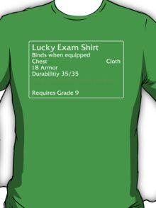 Lucky Exam Shirt T-Shirt