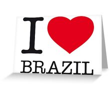 I ♥ BRAZIL Greeting Card