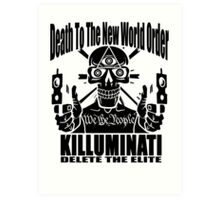 Death To The New World Order Art Print