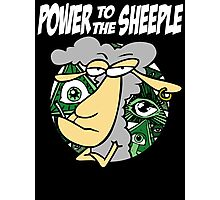 Power To The Sheeple - Anti New World Order Photographic Print