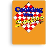 Cooking with Scorpion Canvas Print