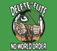 Delete The Elite - No World Order by IlluminNation