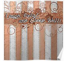 Laugh, Relax and Sleep Well! Poster