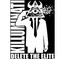 Delete The Elite Photographic Print
