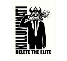 Delete The Elite Art Print