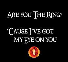 Lord Of The Rings Pick-Up Line (Dark) by bringmetheninja