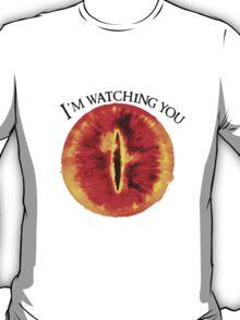 Sauron Is Watching You (Light) T-Shirt