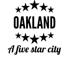 Oakland A Five Star City by GiftIdea