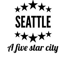 Seattle A Five Star City by GiftIdea