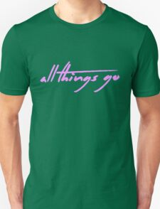 The Pinkprint: All Things Go [Song Title] Unisex T-Shirt