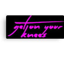 The Pinkprint: Get On Your Knees [Song Titile] Canvas Print