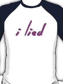 The Pinkprint: I Lied [Song Titile] T-Shirt