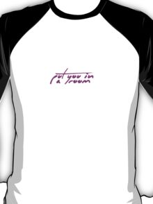 The Pinkprint: Put You In A Room [Song Titile] T-Shirt