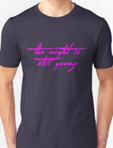 The Pinkprint: The Night Is Still Young [Song Titile] Unisex T-Shirt