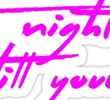 The Pinkprint: The Night Is Still Young [Song Titile] Sticker