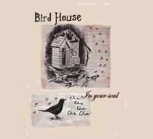 Have a little birdhouse in your soul by Blackbird76