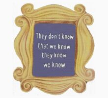 They Don't Know We Know Kids Tee
