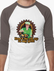 Don't Be All Up In My Grill Shirt Men's Baseball ¾ T-Shirt