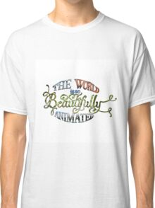 Beautiful World Typography Classic T-Shirt