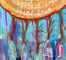 Sweetest Dreams Shine True by LovingRd