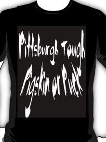 Pittsburgh Tough T-Shirt