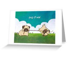 Pug o' War Greeting Card