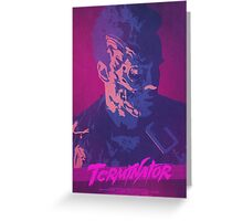 Exterimation - Terminator Poster Greeting Card