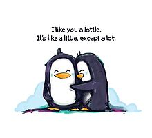 I Like You a Lottle Penguins by KickingCones