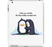 I Like You a Lottle Penguins iPad Case/Skin