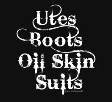 Utes, boots, oil skin suits.... by PETER CULLEY